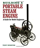 img - for Building a Portable Steam Engine: A Guide for Model Engineers book / textbook / text book