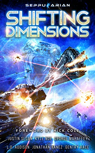 (Shifting Dimensions: A Military Science Fiction Anthology)