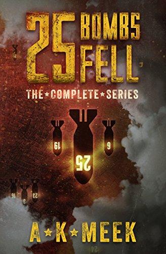 25 Bombs Fell by [Meek, A.K.]