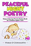 Peaceful Night Poetry: Sleep-inducing Picture Poetry Book for Children Aged 3-103