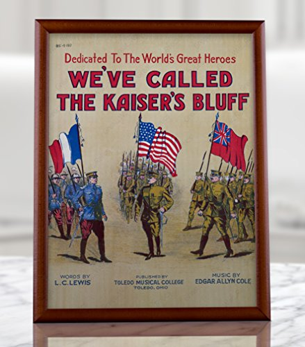 UpCrafts Studio Design WWI Poster - Antique 1900's Musical Affiche We've Called The KAISER'S Bluff (8.3x11.7, Brown Wood Framed Poster)