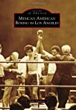 Mexican American Boxing in Los Angeles, Gene Aguilera, 1467130893