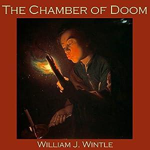The Chamber of Doom Audiobook