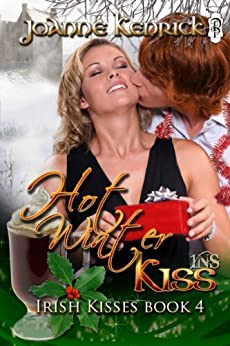 Hot Winter Kiss (A 1Night Stand Contemporary Romance) by [Kenrick, JoAnne]
