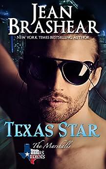 Texas Star: The Marshalls Book 2 (Texas Heroes 5) by [Brashear, Jean]