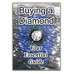 Buying a Diamond - Your Essential Guide