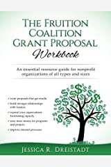 The Fruition Coalition Grant Proposal Workbook Paperback