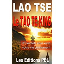 Le Tao Te King (Lao-Tse t. 1) (French Edition)