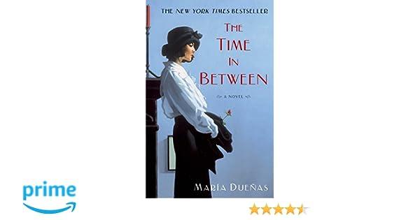 The Time in Between: Amazon.es: Maria Duenas: Libros en idiomas extranjeros