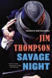 Savage Night, Jim Thompson, 0316403822