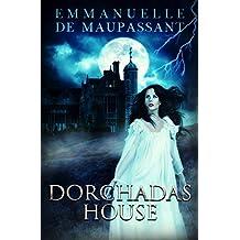 Dorchadas House: a 1940s Gothic Tale