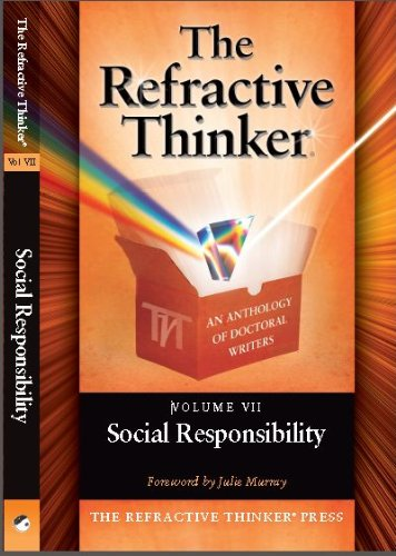 The Refractive Thinker®: Vol: VII: Social Responsibility