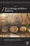 Social Ontology and Modern Economics, , 0415858291