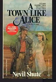 A Town Like Alice par Nevil Shute
