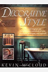 Decorative Style: The Most Original and Comprehensive Sourcebook of Styles, Treatments, Techniques