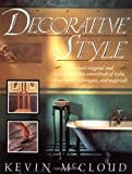 img - for Decorative Style: The Most Original and Comprehensive Sourcebook of Styles, Treatments, Techniques book / textbook / text book