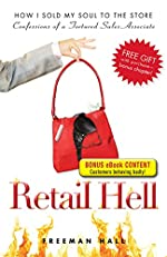 Retail Hell: How I Sold My Soul to the Store