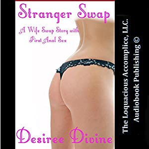 Stranger Swap: A Wife Swap Story with First Anal Sex Audiobook