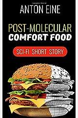 Post-molecular Comfort Food Paperback