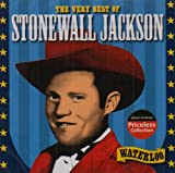 The Very Best of Stonewall Jackson: Waterloo