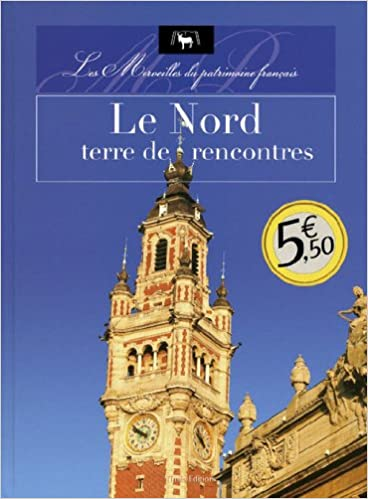 Lire LE NORD TERRE DE RENCONTRES pdf, epub ebook