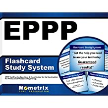 EPPP Flashcard Study System: EPPP Test Practice Questions & Exam Review for the Examination for Professional Practice...