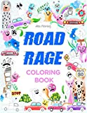 img - for Road Rage Coloring Book: A Swear Word Coloring Book book / textbook / text book