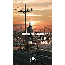 Je suis une légende (Folio science-fiction t. 53) (French Edition)