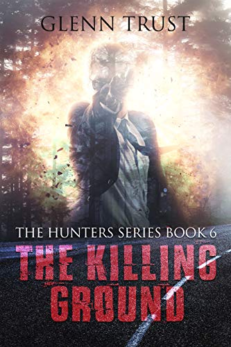 The Killing Ground (The Hunters Book 6)