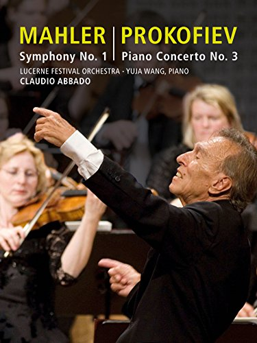 Lucerne Festival 2009 - Abbado conducts Mahler Symphony No. 1 & Prokofiev Piano Concerto No. 3