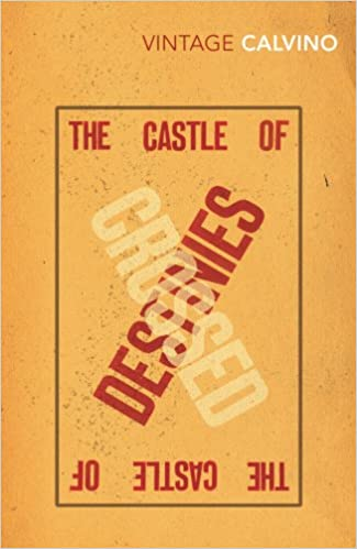 The Castle Of Crossed Destinies (Vintage Classics): Amazon.es: Italo Calvino: Libros en idiomas extranjeros