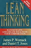 Lean Thinking: Banish Waste and Create Wealth in Your Corporation, Revised and Updated, James P. Womack, Daniel T. Jones, 0743249275
