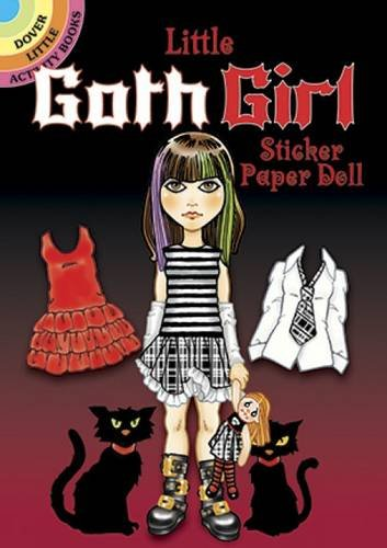 [Little Goth Girl Sticker Paper Doll (Dover Little Activity Books Paper Dolls)] (Goth Dress)