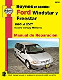 Ford Windstar, Freestar y Mercury Monterey Haynes Manual de Reparacion por Windstar 1995 al 2003, Freestar y Mercury Monterey 2004 al 2007 (Spanish Edition)