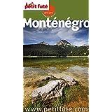 Monténégro 2015/2016 Petit Futé (Country Guide)