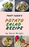 Potato Salad Recipes : 50 Delicious of Potato Salad  (Potato Salad Recipes, Potato Salad Recipe, Potato Salad, Potato Salad Cookbook, Potato Salad Cookbooks) (Mark Wright Cookbook Series No.9)