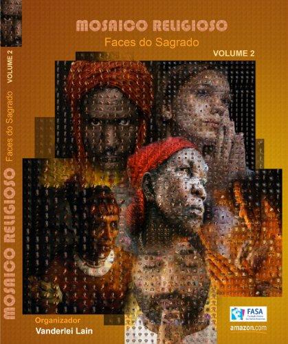 Mosaico Religioso - Faces do Sagrado (Portuguese Edition)
