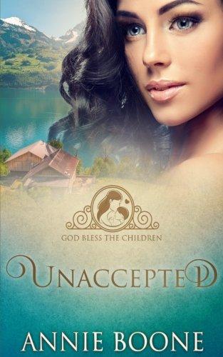Unaccepted (God Bless the Children) (Volume 2)