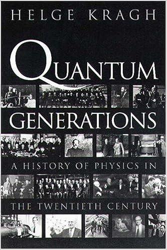 Book Quantum Generations: A History of Physics in the Twentieth Century