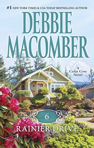 6 Rainier Drive (A Cedar Cove Novel) (Debbie Macomber Cedar Cove Series Reading Order)