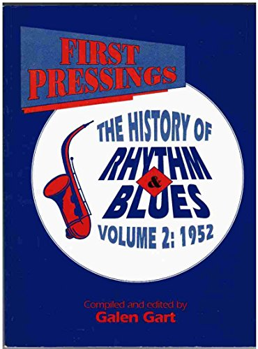 First Pressings: The History Of Rhythm & Blues Vol 2: 1952