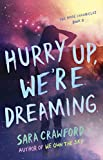 Download Hurry Up, We're Dreaming: An Urban Fantasy Musician Romance (The Muse Chronicles Book 2) in PDF ePUB Free Online