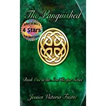 The Vanquished (The Soul Reaper Series Book 1)