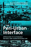 The Peri-Urban Interface, , 184407188X