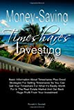 Money-Saving Timeshares Investing Tips, Ronald Goodall, 1453875395