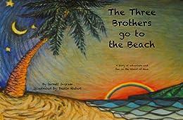 The Three Brothers go to the Beach by [Ingram, Jarrett]