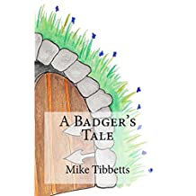 A Badger's Tale
