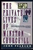 The Private Lives of Winston Churchill, John Pearson, 0671792164