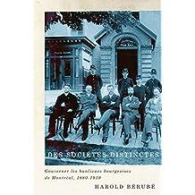 Des sociétés distinctes: Gouverner les banlieues bourgeoises de Montréal, 1880-1939