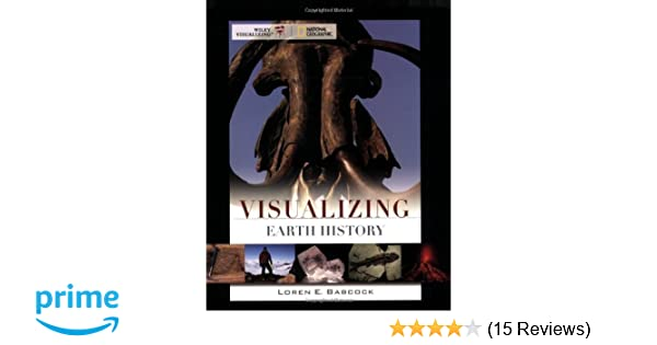 Amazon visualizing earth history 9780471724902 loren e amazon visualizing earth history 9780471724902 loren e babcock books fandeluxe Image collections